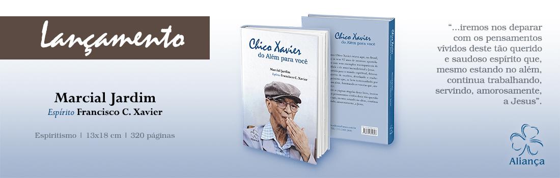 CHICO XAVIER DO ALEM PARA VOCE