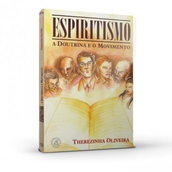 Espiritismo, A Doutrina e o Movimento