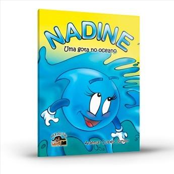 Nadine, Uma Gota no Oceano
