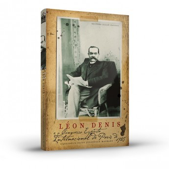 Léon Denis e o Congresso Espírita Internacional de Paris de 1925