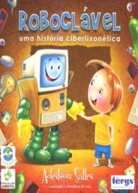 ROBOCLAVEL UMA HISTORIA CIBERLIXONETICA C/ DVD - INFANTIL
