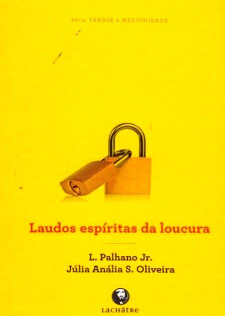 LAUDOS ESPIRITA DA LOUCURA