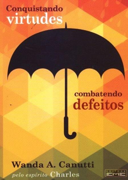 CONQUISTANDO VIRTUDES COMBATENDO DEFEITOS