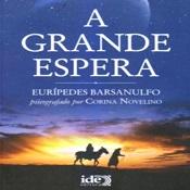 GRANDE ESPERA (A) - NOVO