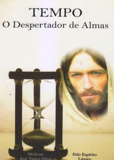 TEMPO O DESPERTADOR DE ALMAS