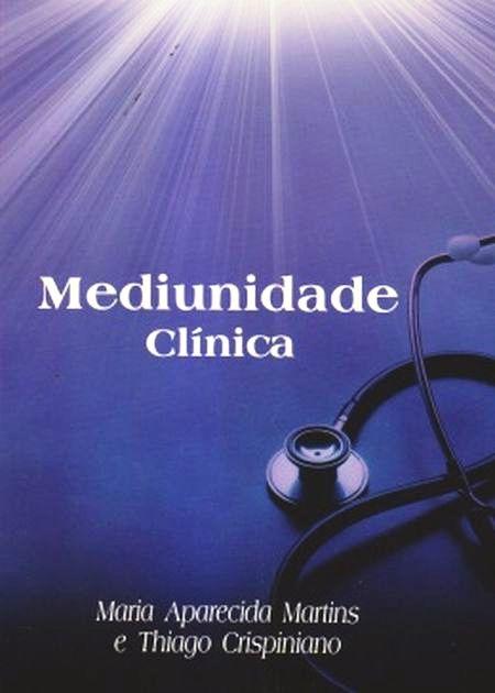 MEDIUNIDADE CLINICA