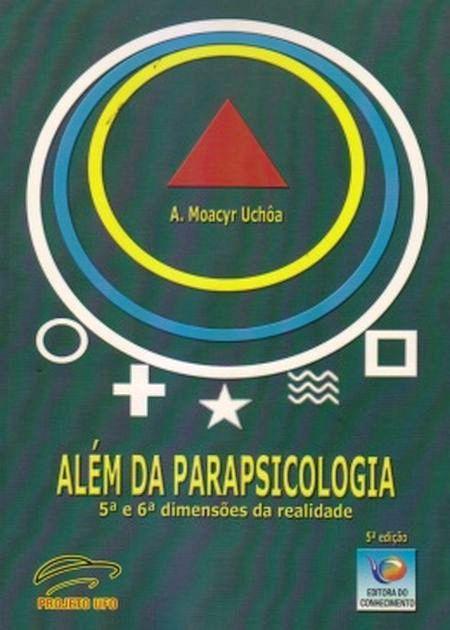 ALEM DA PARAPSICOLOGIA