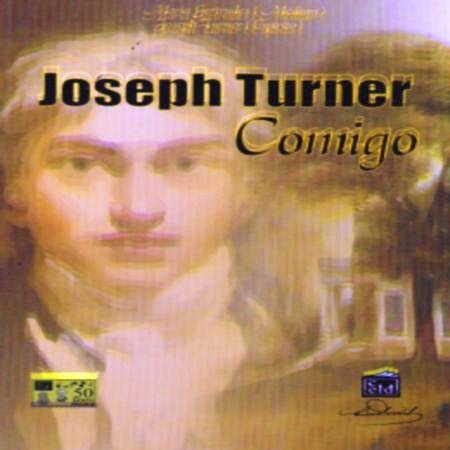 JOSEPH TURNER COMIGO