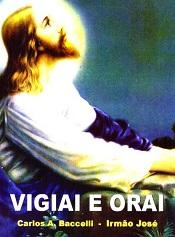VIGIAI E ORAI (BOLSO)