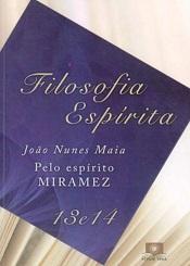 FILOSOFIA ESPIRITA - VOL XIII E XIV - NOVO