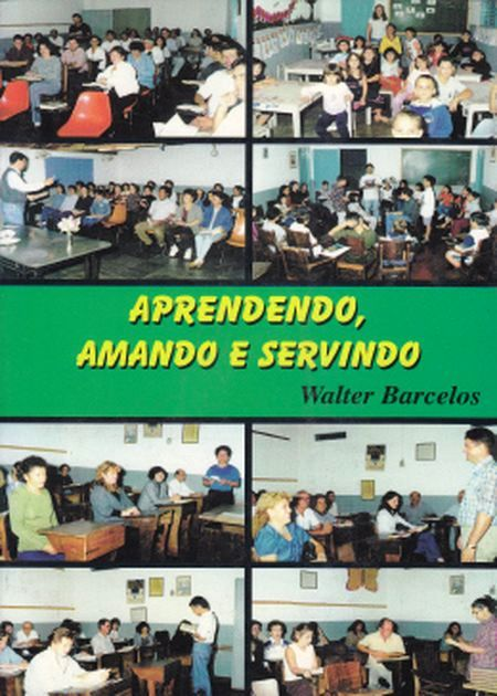 APRENDENDO AMANDO E SERVINDO
