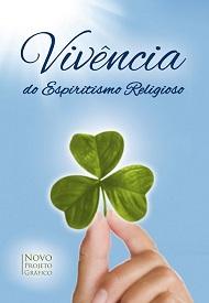 VIVENCIA DO ESPIRITISMO RELIGIOSO - NOVO PROJETO