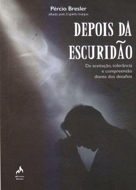 DEPOIS DA ESCURIDAO