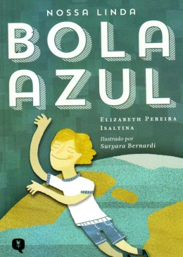 NOSSA LINDA BOLA AZUL - INFANTIL