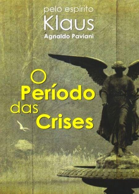 PERIODO DAS CRISES (O)