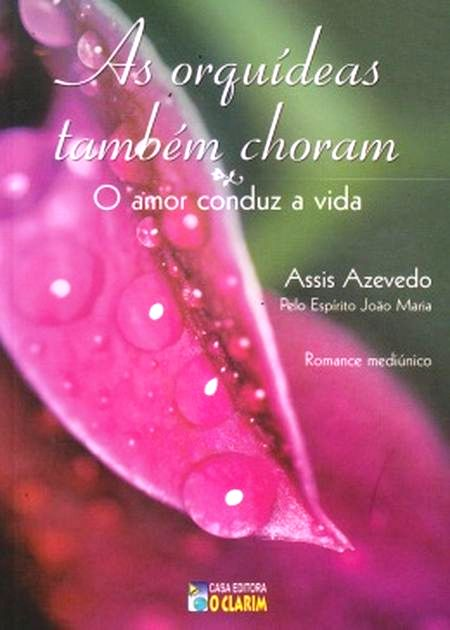 ORQUIDEAS TAMBEM CHORAM (AS)