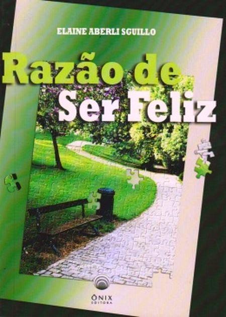 RAZAO DE SER FELIZ