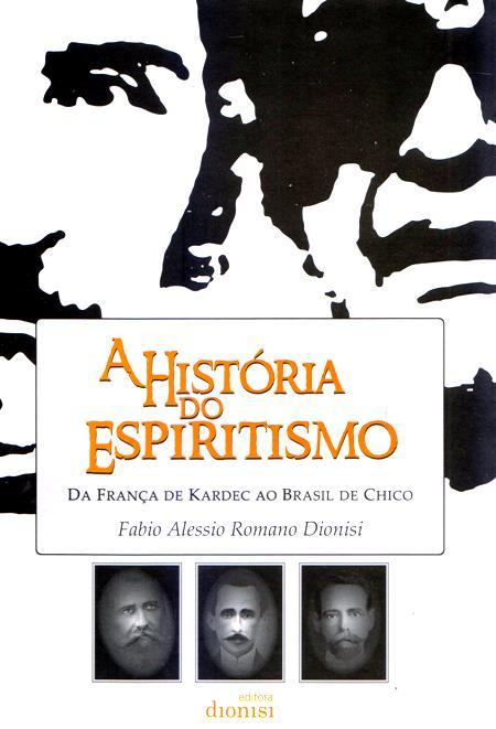 HISTORIA DO ESPIRITISMO (A)