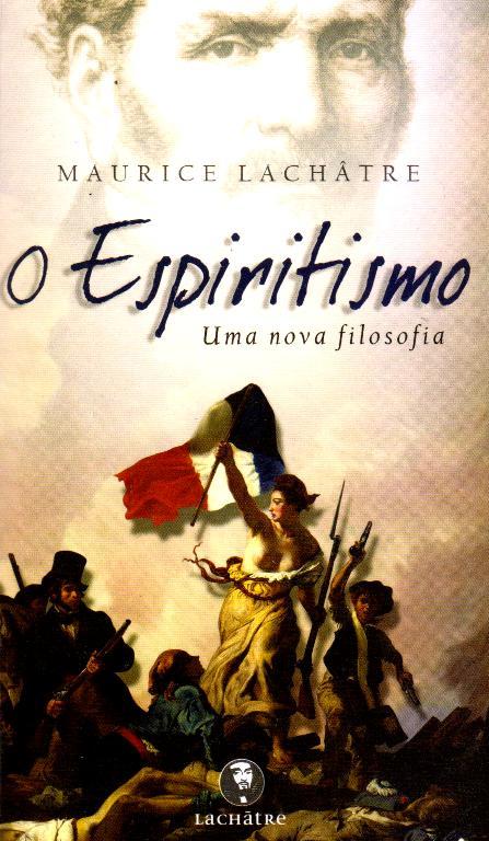 ESPIRITISMO UMA NOVA FILOSOFIA (O)