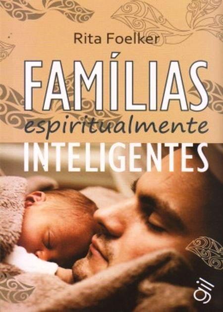 FAMILIAS ESPIRITUALMENTE INTELIGENTES