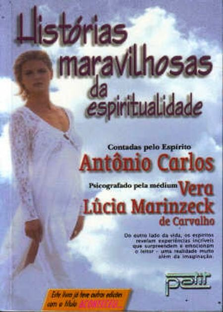 HISTÓRIAS MARAVILHOSAS DA ESPIRITUALIDADE