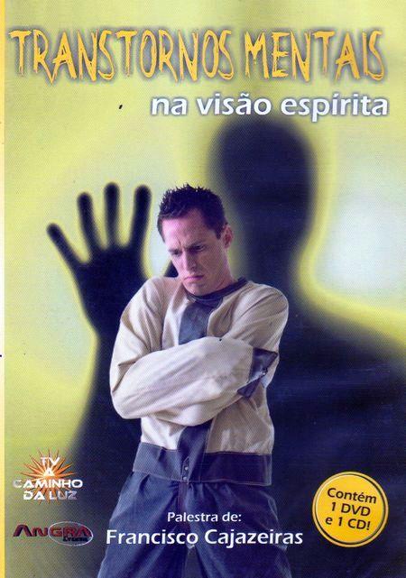 TRANSTORNOS MENTAIS NA VISAO ESPIRITA - DVD