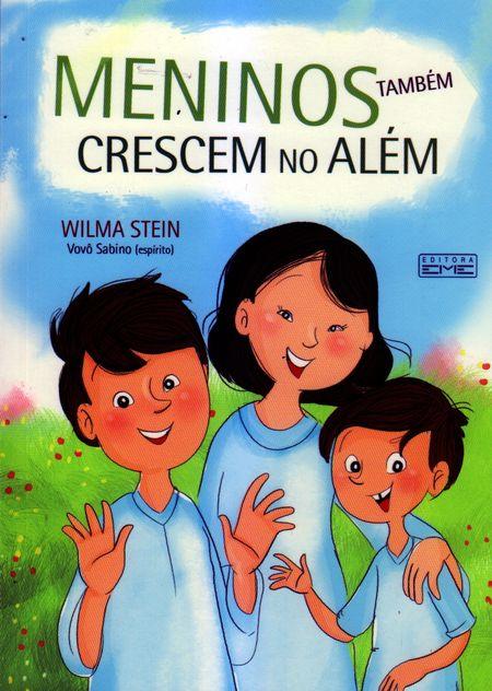 MENINOS TAMBEM CRESCEM NO ALEM - INFANTO JUVENIL