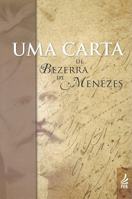 UMA CARTA DE BEZERRA DE MENEZES - NOVO PROJETO