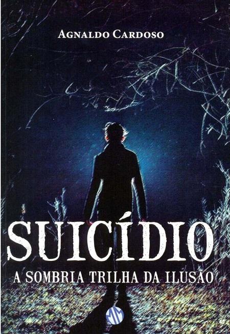 SUICIDIO A SOMBRIA TRILHA DA ILUSAO - NOVO PROJETO