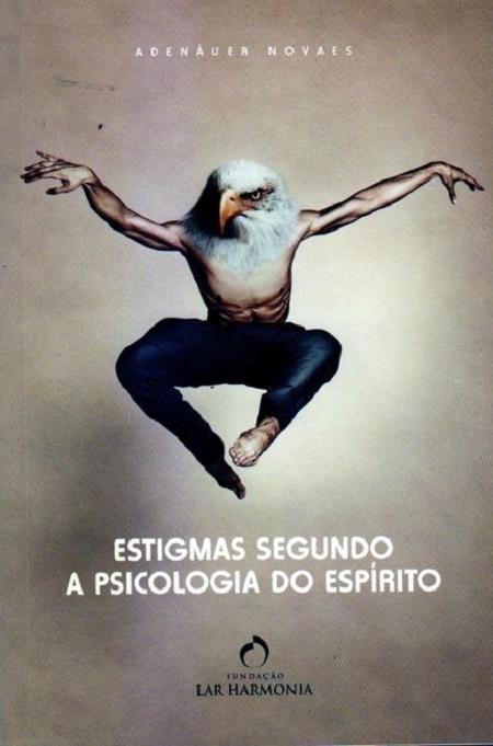 ESTIGMAS SEGUNDO A PSICOLOGIA DO ESPIRITO