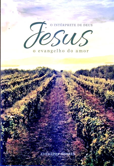 JESUS O EVANGELHO DO AMOR - VOL III