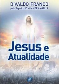 JESUS E ATUALIDADE - VOL I - NOVO PROJETO