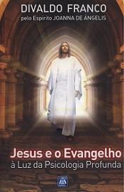JESUS E O EVANGELHO A LUZ DA PSICOLOGIA PROFUNDA - VOL XI - NOVO PROJETO