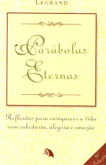PARABOLAS ETERNAS - BOLSO