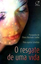 RESGATE DE UMA VIDA (O)