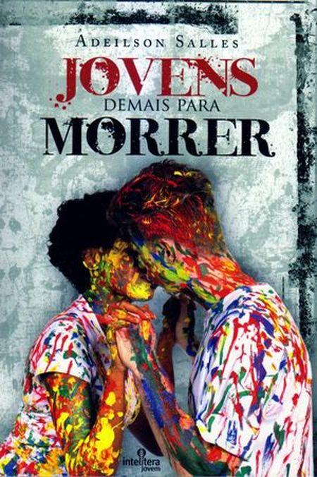 JOVENS DEMAIS PARA MORRER