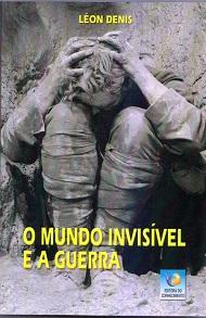 MUNDO INVISIVEL E A GUERRA