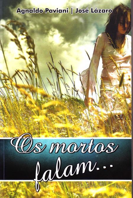 MORTOS FALAM (OS)