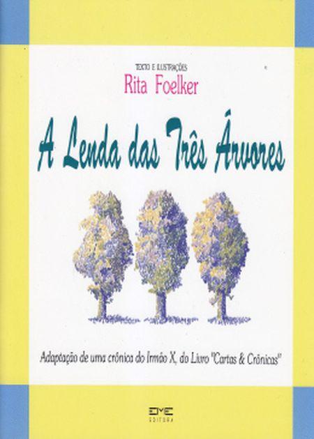 LENDA DAS TRES ARVORES - INF.