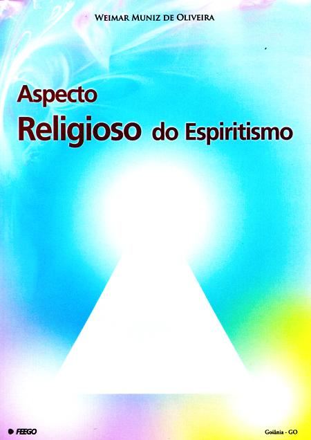 ASPECTO RELIGIOSO DO ESPIRITISMO