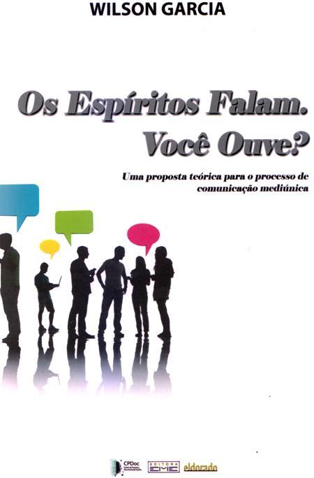ESPIRITOS FALAM VOCE OUVE (OS)