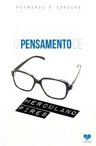 PENSAMENTO DE HERCULANO PIRES (O)