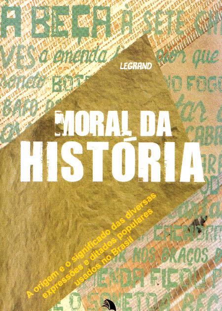 MORAL DA HISTORIA - BOLSO