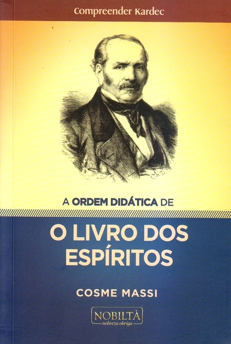 ORDEM DIDATICA DE O LIVRO DOS ESPIRITOS (A)