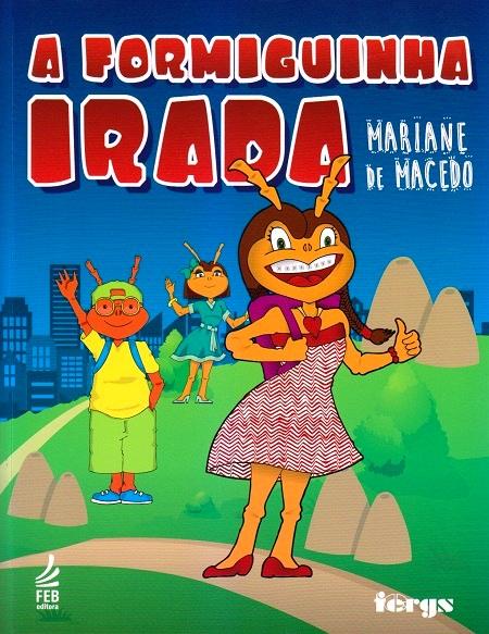 FORMIGUINHA IRADA (A) - INFANTIL
