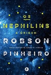 NEPHILINS (OS) - A ORIGEM