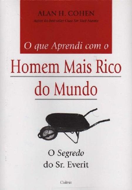 QUE APRENDI COM O HOMEM MAIS RICO DO MUNDO (O)
