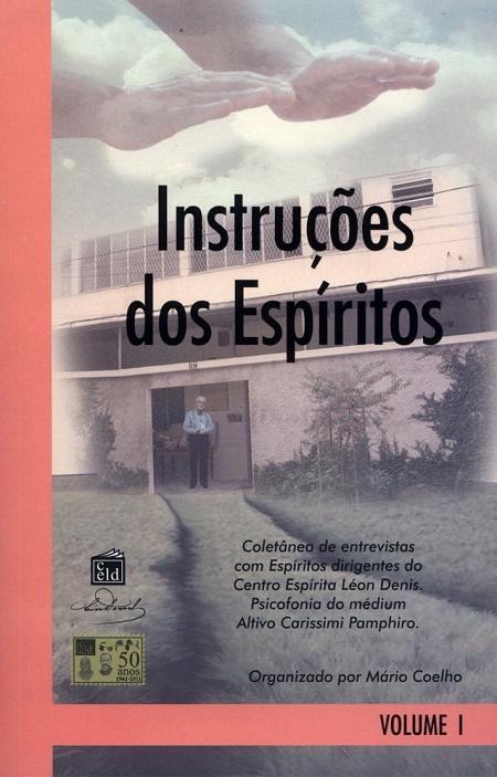 INSTRUCOES DOS ESPIRITOS - VOL. I