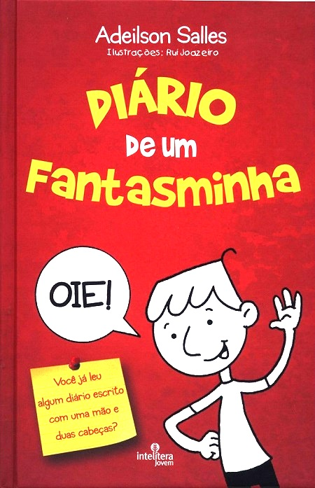 DIÁRIO DE UM FANTASMINHA - INFANTO