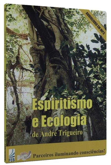 AUDIOBOOK - ESPIRITISMO E ECOLOGIA - MP3 - L. FAL.